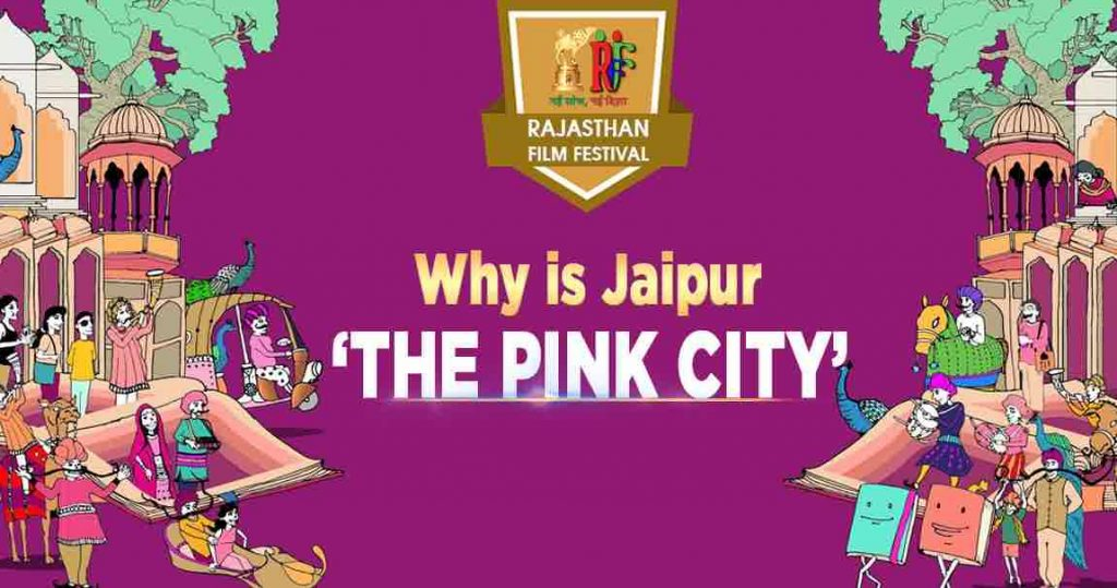 Why is Jaipur 'The Pink City' ?